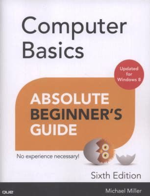 computer networking beginner s guide for mastering computer networking and the osi model computer networking series books holdings computer basics absolute beginner s guide