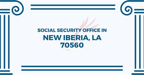 Social Security Office New Iberia La by Social Security Office In New Iberia Louisiana 70560