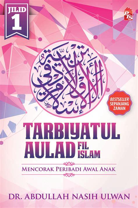Buku Islam Quranic Food kombo bookcafe tarbiyatul aulad fil islam jilid 1 2
