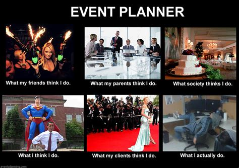Wedding Planning Memes - what an event planner does meme eventplanning com