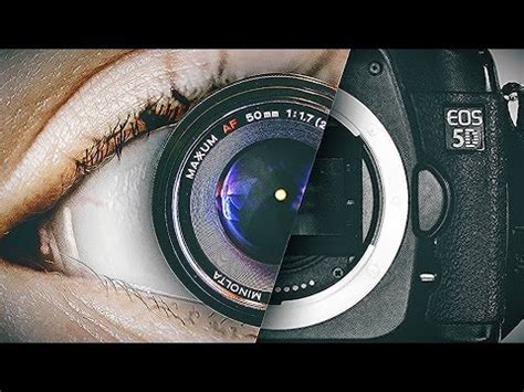 human eye vs camera 2 youtube