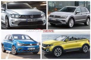 volkswagen new car india new upcoming volkswagen cars in india in 2017 2018 icn