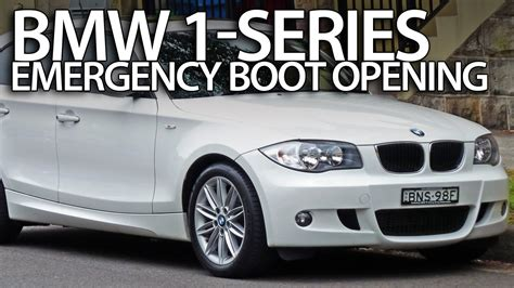 how to open a bmw how to open bmw 1 series boot without electric power e81