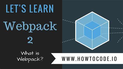 webpack tutorial github github howtocodeio lets learn webpack 2 repo for the