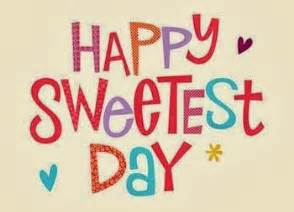 sweetest day pictures images page crepini happy sweetest day how are you celebrating it