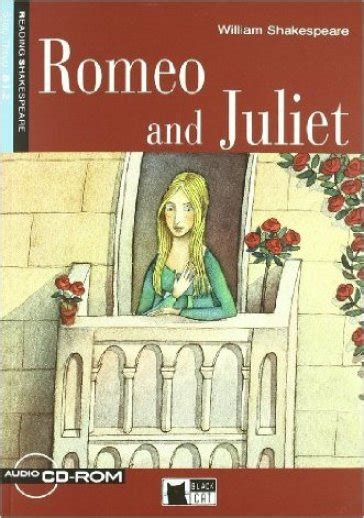 testo romeo and juliet romeo and juliet con cd audio william shakespeare