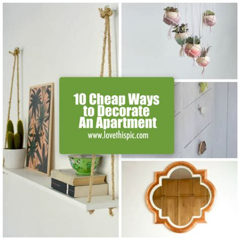 cheap ways to decorate 10 cheap ways to decorate an apartment