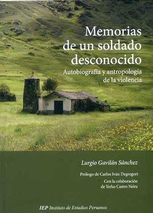 memorias de un soldado 8415043007 memorias de un soldado desconocido autobiograf 237 a y antropolog 237 a de la violencia