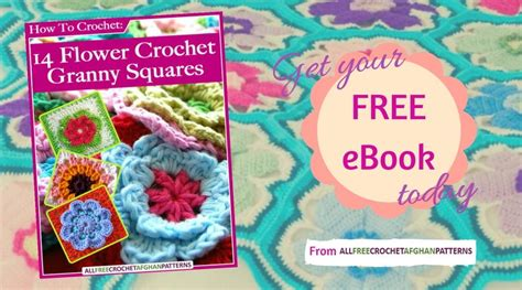 printable granny square directions how to crochet 14 flower crochet granny squares free