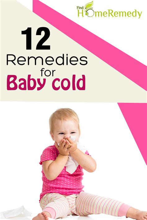 12 top home remedies for baby cold treatments