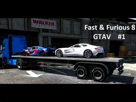 fast and furious 8 gta 5 gta v fast furious 8 gta v 1 youtube