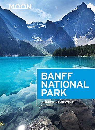 lonely planet banff jasper 1742206182 bookler lonely planet banff jasper and glacier national parks travel guide
