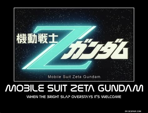 Bright Slap Meme - mobile suit zeta gundam motivational poster by slyboyseth
