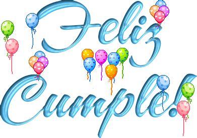 imagenes q diga feliz cumpleaños feliz cumplea 241 os alopeorpierdo