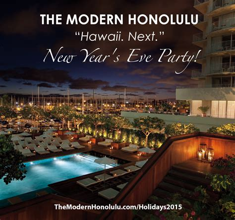 new year events honolulu 2015 hawaii next new year s at the modern honolulu tickets