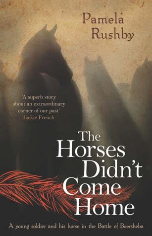 the horses didn t come home by rushby reviews