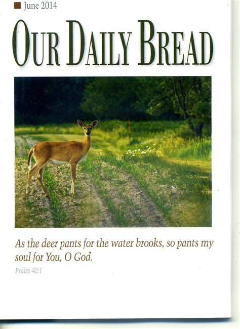 Our Daily Bread our daily bread june 2014 ambassador highway