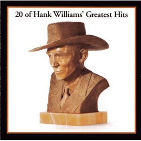 the legend begins by hank hank williams information facts trivia lyrics