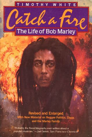 bob marley biography catch a fire catch a fire the life of bob marley by timothy white