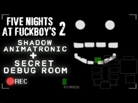 five nights at fuckboy s 2 shadow animatronic easter egg