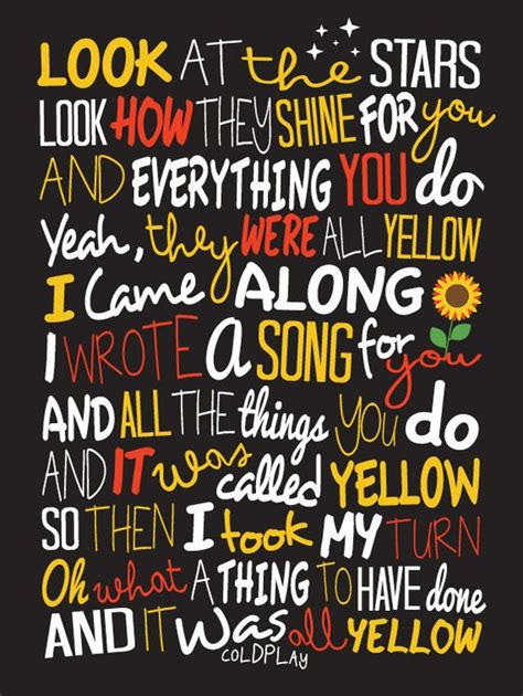 coldplay lyrics yellow from yellow by coldplay song says it all pinterest