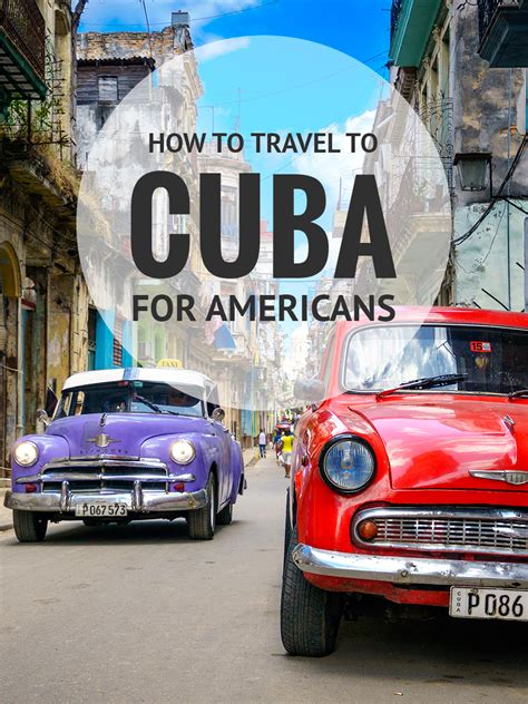 can americans travel to cuba how to travel to cuba a guide for americans world