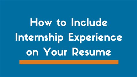 Do Internships Count As Years Of Experience Mba by How To Include Internship Experience On Your Resume Zipjob