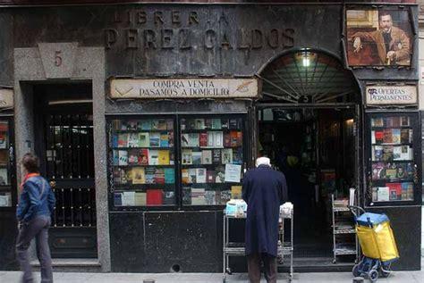libreria perez galdos calle hortaleza libreria perez gald 243 s madrid