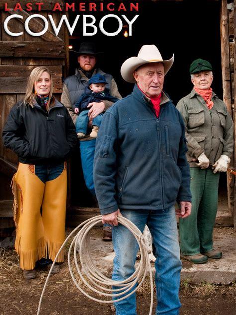 the last cowboy film online watch last american cowboy episodes season 1 tvguide com