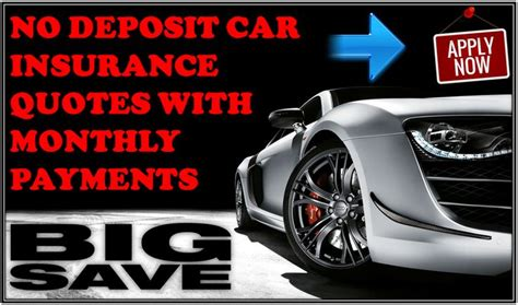 Monthly Car Insurance by 17 Best Images About Get No Deposit Car Insurance On