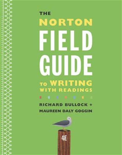 the ã s guide to the writing an memoir for prose writers books the norton field guide to writing with readings richard