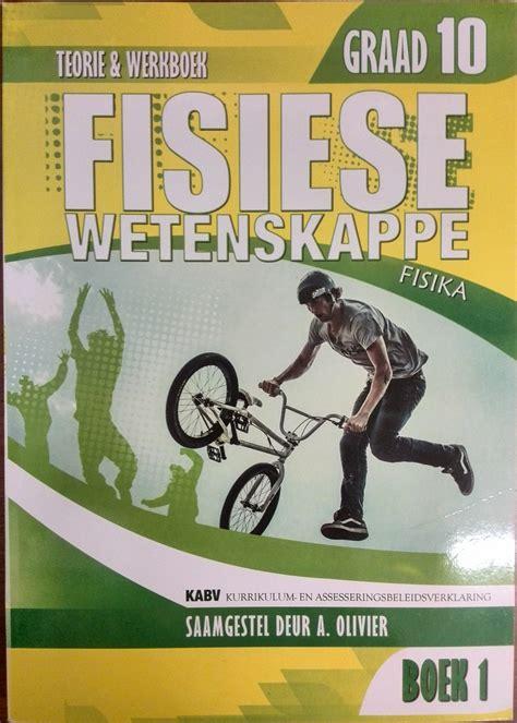 olivier books fisiese wetenskappe gr10lb wb bk1 olivier caps oom polla