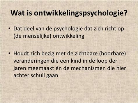 bijeenkomst 5 ontwikkelingspsychologie bijeenkomst 2 ontwikkelingspsychologie
