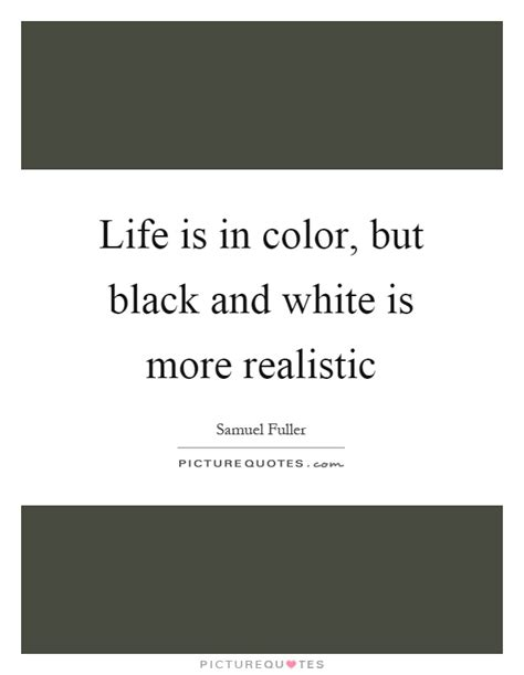 quotes for black colour realistic quotes realistic sayings realistic picture