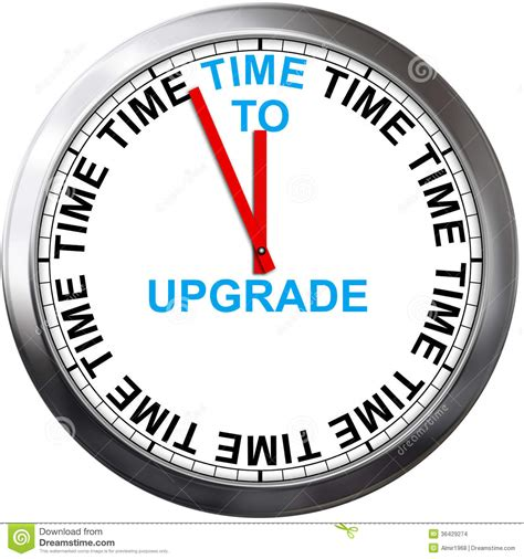 Time To Upgrade by Time To Upgrade Stock Images Image 36429274
