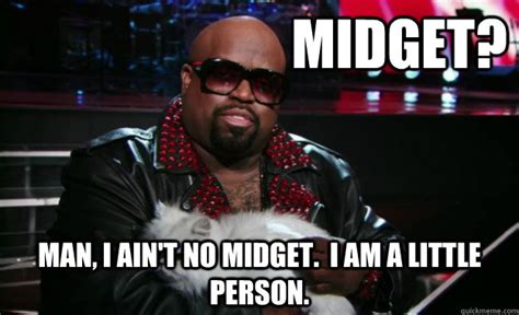 Meme Midget - midget man i ain t no midget i am a little person dr