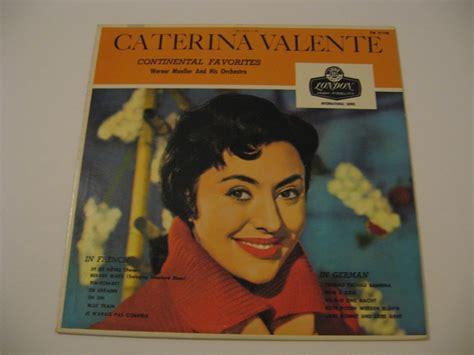 caterina valente je n avais pas compris caterina valente continental favorites vinyl records