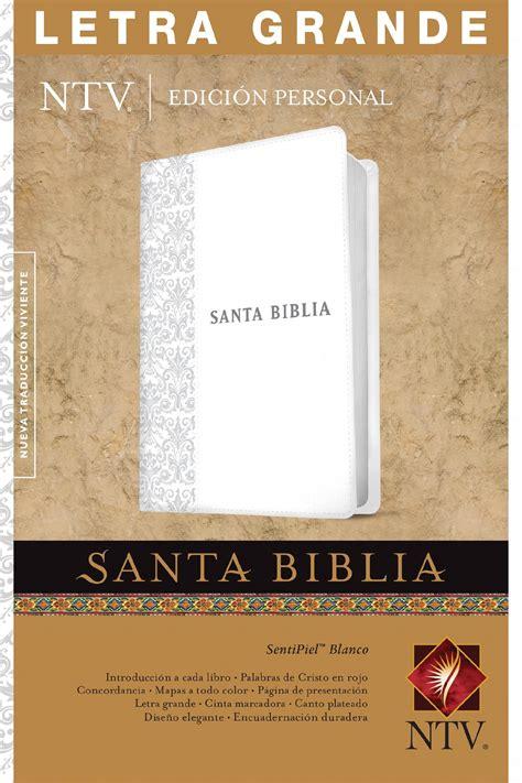 letra grande biblia ntv personal santa biblia ntv edici 243 n personal letra grande holy bible ntv personal size edition large