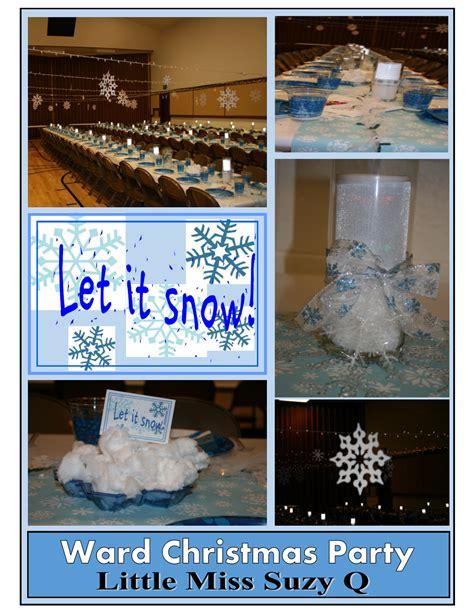 lds christmas party program ideas miss suzy q ward dinner 2013 let it snow