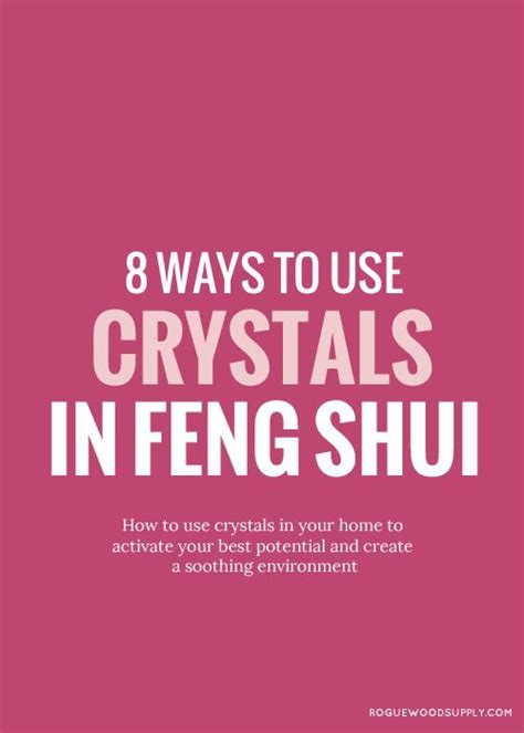 how feng shui can improve your home and your health 25 b 228 sta feng shui crystals id 233 erna p 229 pinterest