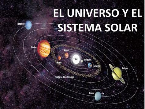 Imagenes Del Universo Y El Sistema Solar | el universo y el sistema solar ppt descargar