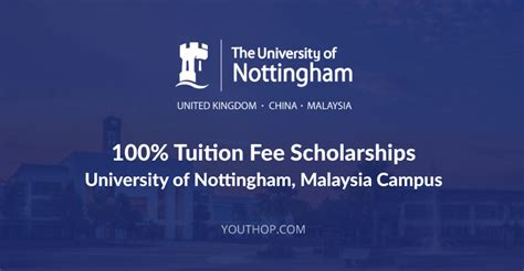 Nottingham Malaysia Mba Fees by 100 Tuition Fee Scholarships At Of Nottingham