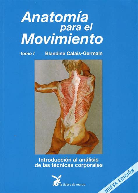 anatom 237 a para el movimiento tomo i fisioteca