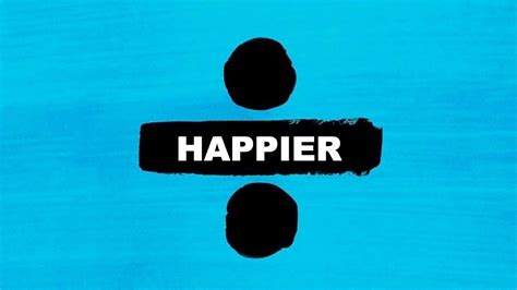 ed sheeran chords happier ed sheeran happier karaoke divide instrumental acoustic