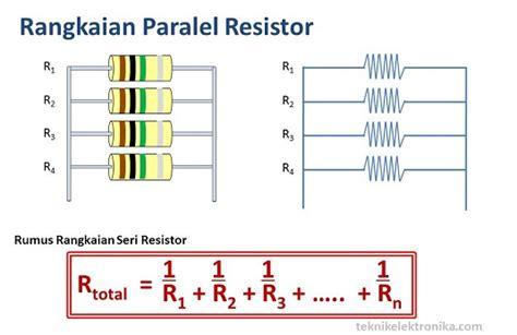 resistor seri paralel rangkaian seri dan paralel resistor serta cara menghitung nilainya
