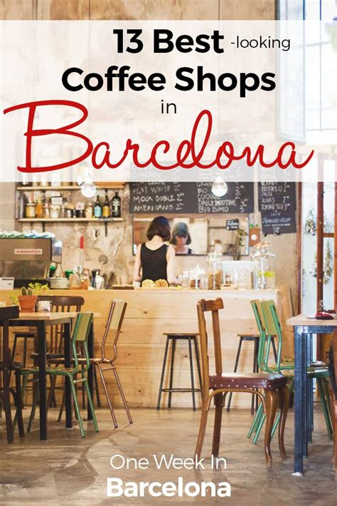 best shops in barcelona 13 best coffee shops in barcelona 2018 design