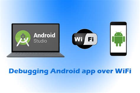 how to debug android how to debug android app wifi simbeez
