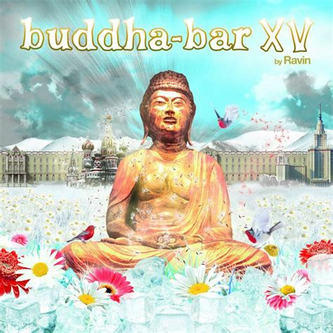 best buddha bar songs 25 best images about buddha bar on