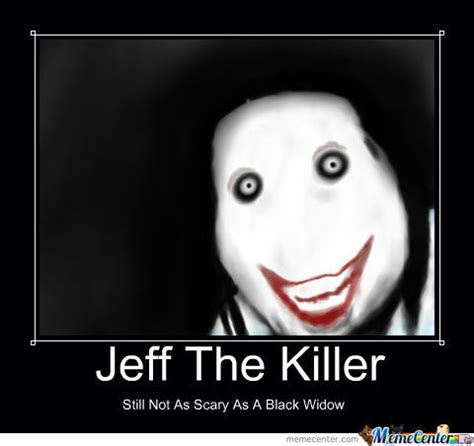 Jeff The Killer Meme - jeff the killer by tubmaestro meme center