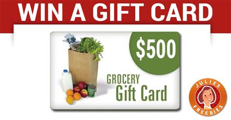 win a 500 grocery store gift card julie s freebies - Grocery Gift Cards